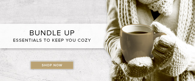 Picture of winter gear. Bundle up. Essentials to keep you cozy. Click to shop now.
